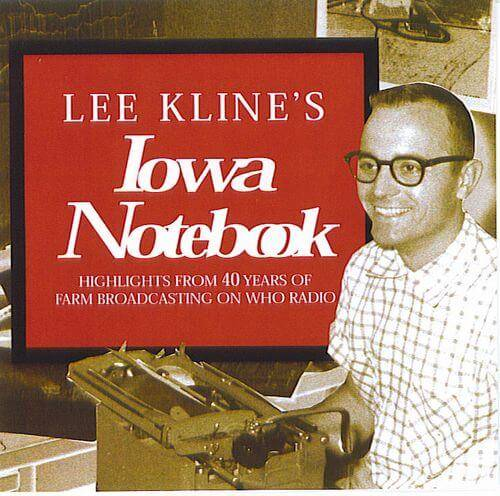 Lee Kline's Iowa Notebook Vol 1